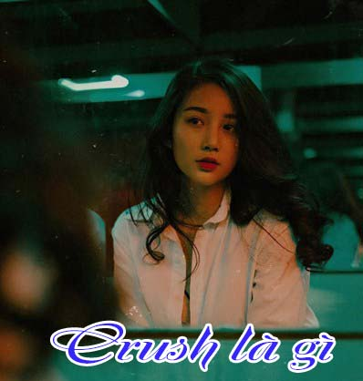 Crush là gì